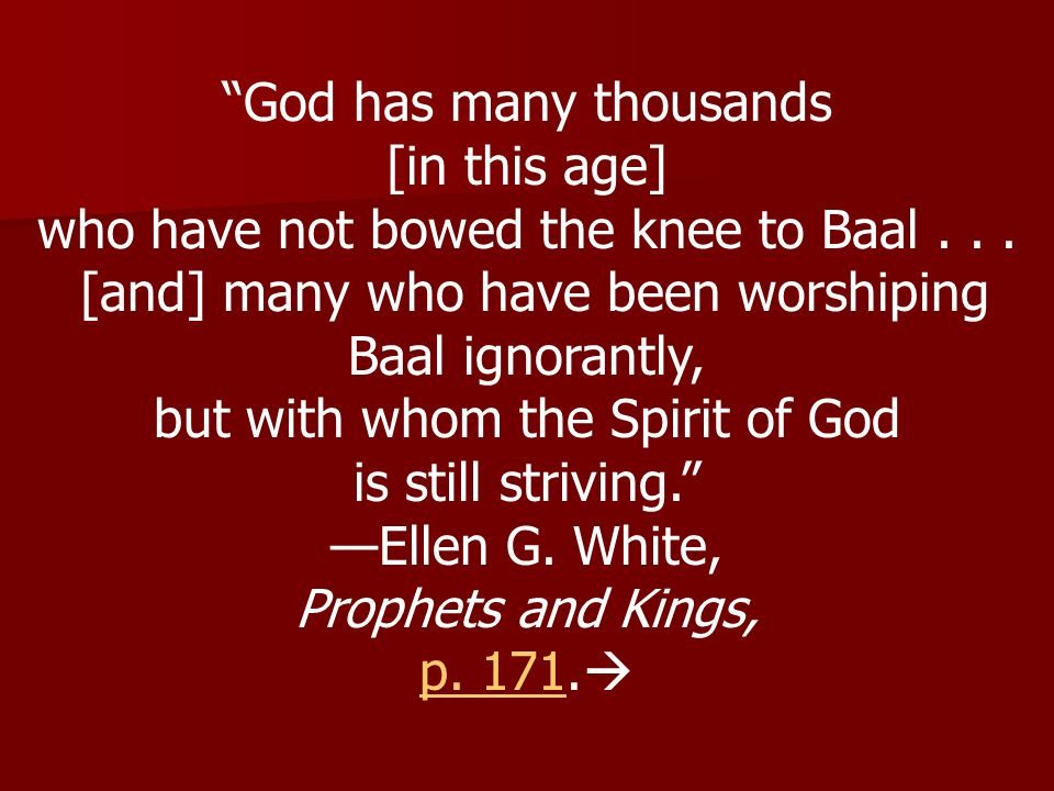God has many thousands [in this age]